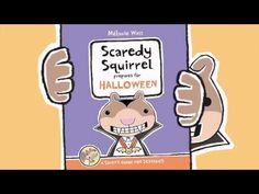 Scaredy Squirrel's Halloween Safety Public Service Announcement--too cute!