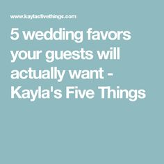 5 wedding favors your guests will actually want - Kayla& Five Things Rehearsal Dinner Favors, Rehearsal Dinners, Wedding Favors, Party Favors, Wedding Ideas, Maid Of Honor, Wedding Stuff, Bridal, Ms