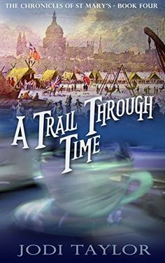 A Trail Through Time (The Chronicles of St Mary Book 4), http://www.amazon.co.uk/dp/B00L3K1AU0/ref=cm_sw_r_pi_awdl_YWEFub0BW70SA