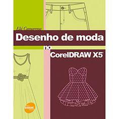 Livro - Desenho de Moda no CorelDRAW X5®