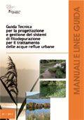 Guida tecnica per la progettazione e gestione dei sistemi di fitodepurazione per il trattamento delle acque reflue urbane — ISPRA