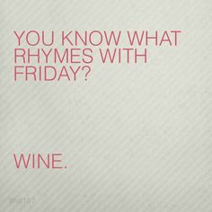 Friday funny sayings | Happy friday quotes, Its friday ... |Office Friday Wine Humor