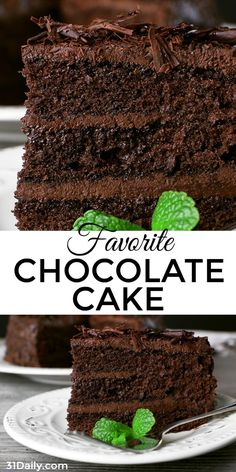 Favorite Chocolate Cake | 31Daily.com