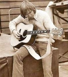 """John Denver... A little old school, and even though he is gone, he's still someone I look up to. (""""Sunshine On My Shoulders"""". My fav.)"""
