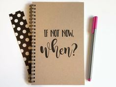 Writing journal, spiral notebook, cute diary, small sketchbook, scrapbook, memory book, 5x8 journal - If not now when?, motivational quote