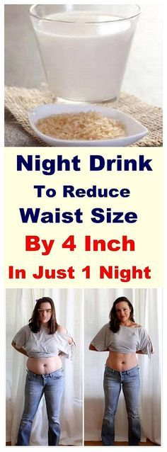 Night Drink To Reduce Waist Size By 4 Inch In Just 1 Night
