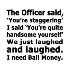 I Need Bail Money All I Want, Like You, Bail Money, Sarcastic Sayings, Dumb Ways, Talk Anymore, Agree With You, Morning People, Anti Social
