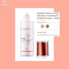 Compre pelo link: http://rede.natura.net/espaco/biabeatrizcardoso/fluido-protetor-facial-ultraleve-tonalizante-fps60-chronos-50ml-59049