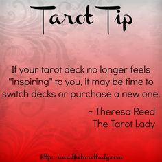 """Tarot Tip 8/5/14: if your tarot deck no longer feels """"inspiring"""" to you, it may be time to switch decks or purchase a new one.  #tarot #tarottips"""