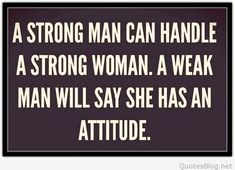 Strong Man Quotes | 35 Best Strong Man Quotes Images On Pinterest Words Messages And