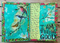 Art Journal - I love the colors and the words to this song!!