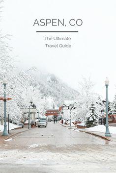 {TRAVEL GUIDE: The Ultimate Aspen, Colorado Travel Guide} | Aspen Colorado Winter | Aspen Colorado Things to Do