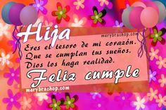 feliz cumple hija querida Birthday Cards, Happy Birthday, God Loves Me, Get Well Cards, Spanish Quotes, Gods Love, Baby Shower, Cakes, Google