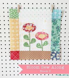 Bloom Sew Along Recap with Lori Holt of Bee in my Bonnet