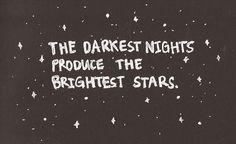 Dark nights brightest stars