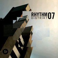 Rhythm Distrikt 07 by Toolroom Records on SoundCloud