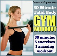 30-minute total-body gym routine to shred calories and build strength fast! From Tone-and-Tighten.com #workout #fitness