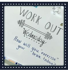 Wednesday whiteboard prompt: work out Journal Topics, Journal Prompts, Classroom Organization, Classroom Whiteboard, Morning Board, Morning Activities, Daily Writing Prompts, Bell Work, Responsive Classroom