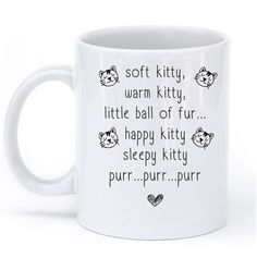 soft kitty warm kitty poem cat mug