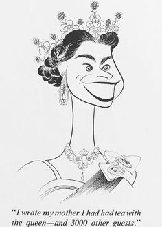 Al Hirschfeld ~ Her Majesty, Queen Elizabeth II of England, for the Saturday Evening Post Black And White Drawing, Black And White Portraits, Marilyn Monroe Painting, Caricature Artist, Isabel Ii, Celebrity Caricatures, Art Deco Posters, Best Portraits, Cunha