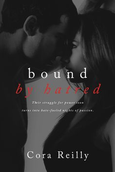 Bound by Hatred (Born in Blood Mafia Chronicles, #3) - Cora Reilly