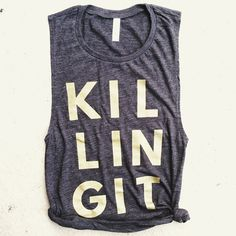 KILLING IT Muscle Tee, fit mom funny crossfit workout tank, Beachbody gym shirt, yoga, funny shirt, workout shirt