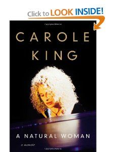 A Natural Woman: A Memoir: Carole King: 9781455512614: Amazon.com: Books