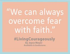 Live in faith, live courageously!