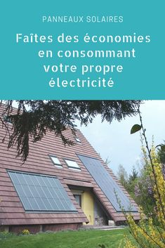 Nos simulations montrent que ces installations peuvent s'avérer rentables. #solaire #energierenouvelable #panneausolaire #economie #electricite #consommation #homemade #diy Assurance Vie, Budgeting, Outdoor Decor, Diy, Monthly Budget, Solar, Sign, Bricolage, Handyman Projects