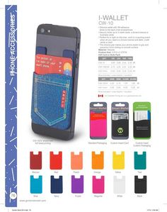 iWallet.  Most popular item this year!  Lots of color options.  Keep your logo with them wherever they go.