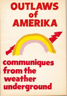 Promotional poster for The Weather Underground, a radical spinoff of the Students For A Democratic Society Concert Flyer, Concert Posters, Music Posters, Bill Ayers, Political Images, Weather Underground, Music Photo, New York Public Library, My Memory