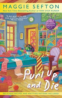 June 2. Purl Up and Die (A Knitting Mystery) by Maggie Sefton http://www.amazon.com/dp/0425258440/ref=cm_sw_r_pi_dp_UQvivb1Z5CK91