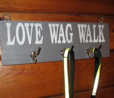 Dog Pet Lover Sign leash holder dog leash hook by WordsofWisdomNH, $20.00