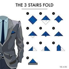 3-Stairs Folding Instructions. Fromm50 Ways to wear your pocket squares by Tie-a-Tie.net