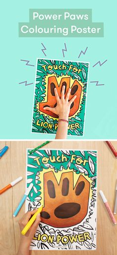 Give your kids a confidence boost with this poster activity. Whenever they feel the need for a bit of lion power, they can high five this power paw. Just print it out and have them colour it in. Then place it somewhere convenient in the morning for a daily boost.