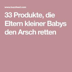 33 Produkte, die Eltern kleiner Babys den Arsch retten