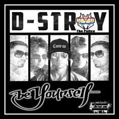 D-Stroy - Be Yourself @iDstroyD-Stroy - Be Yourself @iDstroy