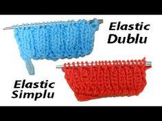 TRICOTAT - Tutorial 3 - Elastic simplu si elastic dublu (Simple & Double...