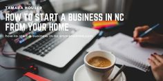 How to start a business in NC from your home Opening A Business, Starting A Business, Business Planning, Best Accounting Software, Business Bank Account, General Liability, Local Banks, Own Your Own Business, Business Credit Cards