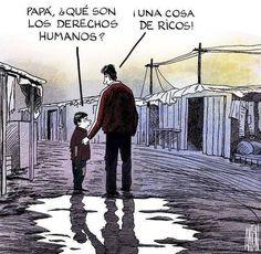 - Papá, que son los derechos humanos? - cosas de ricos, hijo... . pic.twitter.com/hPdphPrVRm