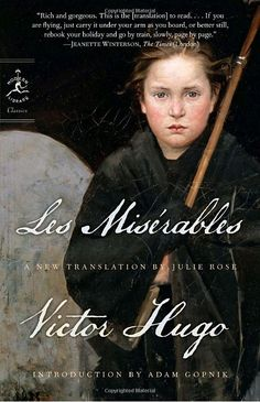Les Miserables.  My very favorite.  Hentons-Hapgood's and Julie Rose's are the best translations.  The public domain one is very difficult.