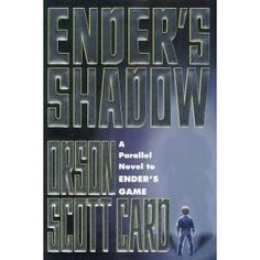 Ender's Shadow (by Orson Scott Card)