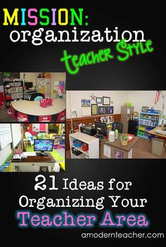 A Modern Teacher: Mission Organization: 21 Ideas on Organizing Your Teacher Area Teacher Desk Organization, Organization And Management, Classroom Organisation, Classroom Management, Organization Ideas, Teacher Desks, Behavior Management, Teacher Binder, Organized Teacher Desk