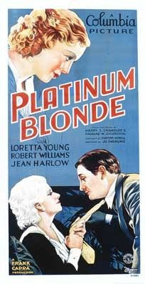 Platinum Blonde is a 1931 romantic comedy motion picture starring Jean Harlow, Robert Williams, and Loretta Young. The film was written by Jo Swerling and directed by Frank Capra.