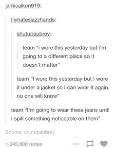 """Team """"I always wear the same sweatshirt and all of my jeans look the same, and I look like a cartoon character because of it"""""""