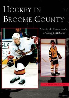 Hockey in Broome County (NY)!! I never thought I'd see this on Pintrest.