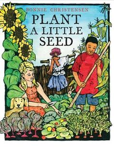 Tells the story of growing things.    Love the waiting and dreaming and the harvest feast that follows.