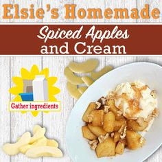 Check out Elsie's Homemade Spiced Apples & Cream Recipe!