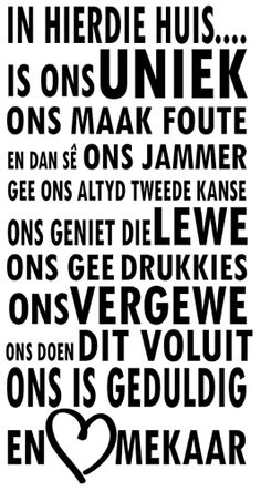 Vinyl sticker in afrikaans, ideal to brighten the walls of your home. The Words, Sign Quotes, Qoutes, Afrikaanse Quotes, Goeie More, Building Quotes, Life Thoughts, Inspiration Wall, Scripture Verses