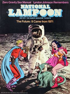 National Lampoon was a ground-breaking American humor magazine. HistoryIts success led to a wide range of media productions associated with the magazine's brand name. The magazine ran from 1970 to 199 National Lampoon Magazine, American Humor, Pregnancy Books, National Lampoons, Bristol Board, Vintage Graphic Design, Magazine Art, Magazine Covers, Retro Futurism